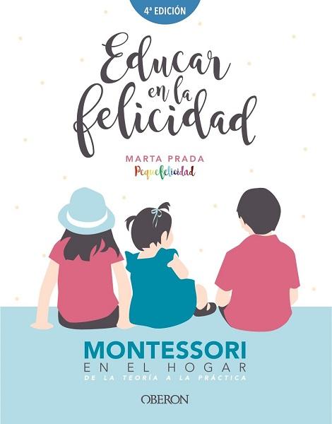 Educar en la felicidad Montessori