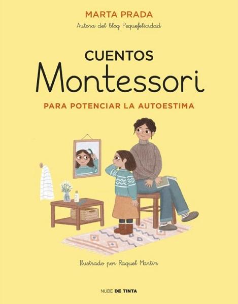 Cuentos Montessori autoestima Marta Prada
